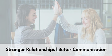 Create Effective Communication With DISC to Build Strong Relationships(OAK) tickets