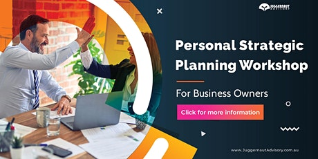 Personal Strategic Planning Workshop for Business Owners tickets
