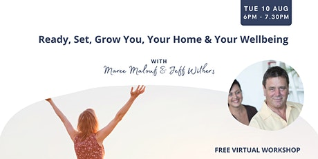 Ready, Set, Grow You, Your Home & Your Wellbeing biglietti
