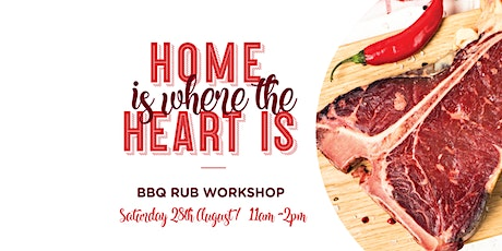 Home is Where the Heart Is - BBQ Rub Workshop tickets