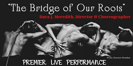 The Bridge of Our Roots tickets