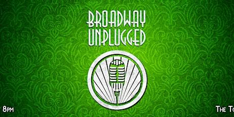 Broadway Unplugged  2021 tickets