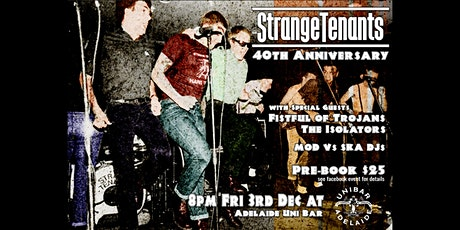 Strange Tenants 40th Anniversary tickets