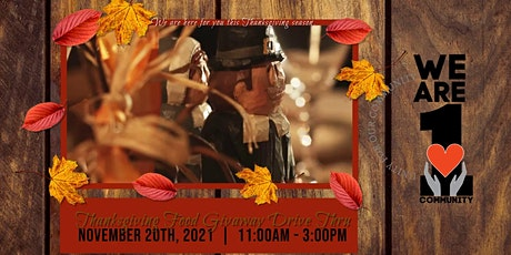 We Are 1 Community: Thanksgiving Food Blessing Drive Thru tickets