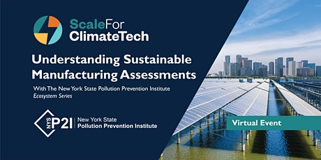 Understanding Sustainable Manufacturing Assessments with NYP2I tickets