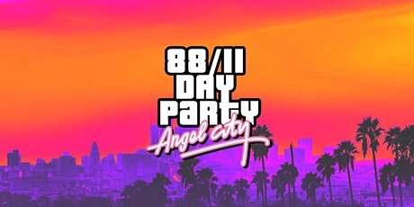 88/11 Day Party:  Angel City tickets