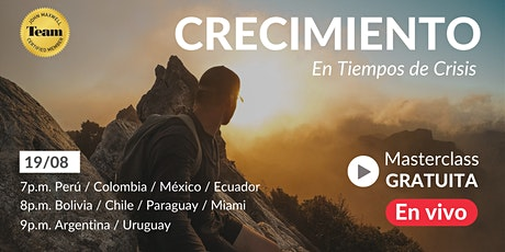"""Masterclass en vivo """"CRECIMIENTO EN TIEMPOS DE CRISIS"""" boletos"""