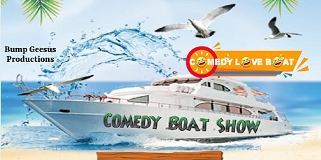 COMEDY LOVE BOAT tickets