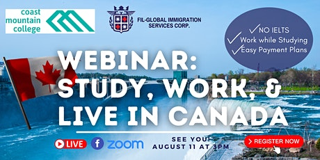 FREE WEBINAR: STUDY AND WORK IN CANADA BROUGHT TO YOU BY COAST MOUNTAIN COL tickets