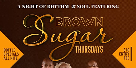 BROWN SUGAR THURSDAYS WITH REMINISCE tickets