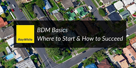 BDM Basics - Where to Start & How to Succeed tickets