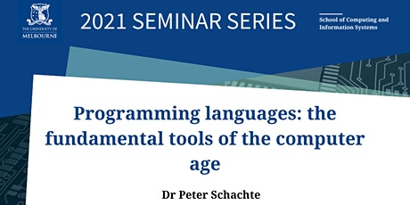 CIS Seminar Programming Languages:The Fundamental Tools of the Computer Age tickets