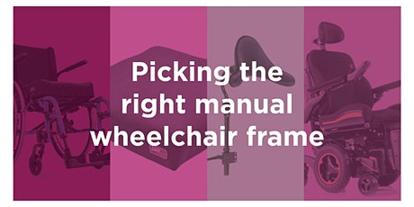 Picking the right Manual Wheelchair frame tickets