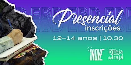 EBD ADOLESCENTES (12 A 14 ANOS) -  01/08/2021 - 10:30 ingressos