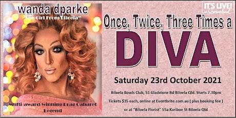 "wanda dparke - ""Once Twice Three Times A DIVA"" tickets"