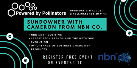 Sundowner with Cameron from NBN Co. tickets
