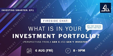 FIRESIDE CHAT: WHAT IS IN YOUR INVESTMENT PORTFOLIO? tickets