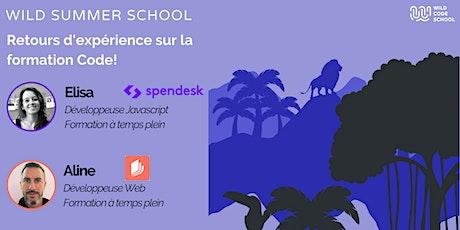 Wild Summer School - Retours d'expérience sur la formation Code ! tickets