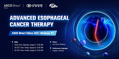 ASCO Direct China #7: Advanced Esophageal Cancer Therapy tickets