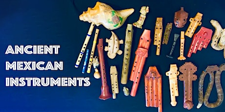 Ancient Mexican Instruments with Martin Espino tickets