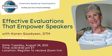 Effective Evaluations That Empower Speakers  - Toastmasters Workshop tickets