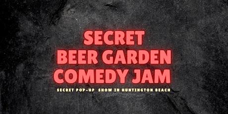 Secret Beer Garden Comedy Jam (Huntington Beach) tickets