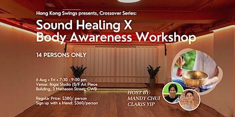 Sound Healing X Body Awareness Workshop tickets