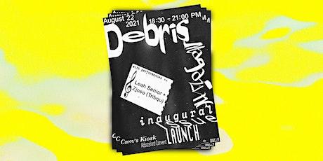 DEBRIS Issue 1 - Launch! tickets