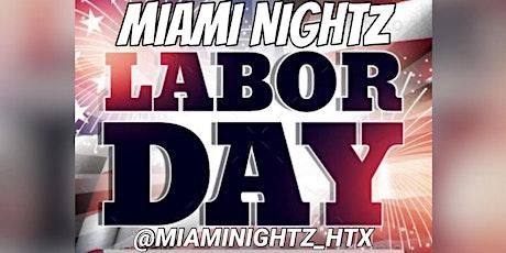 Miami Nightz Labor Day Weekend tickets