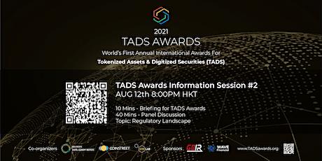 2021 TADS Awards Info Session #1 : 12th Aug – TADS Market Opportunities biglietti