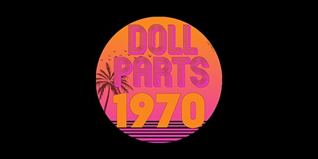 Doll Parts 1970: A Dolly Parton Experience tickets