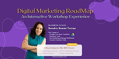 Digital Marketing Roadmap (Workshop) tickets