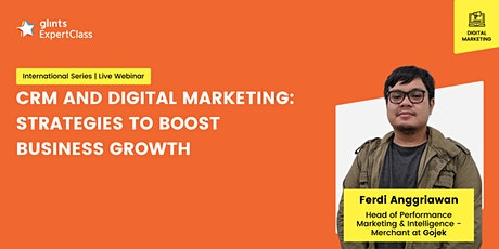 GEC - CRM and Digital Marketing: Strategies to Boost Business Growth tickets