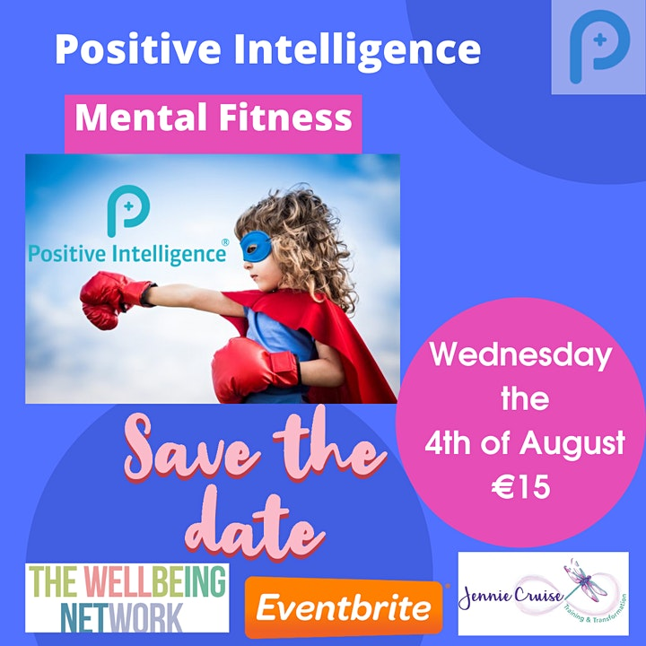 Positive Intelligence: How to  Increase your Mental Fitness image