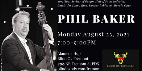 Phil Baker at Blind Ox Fremont tickets
