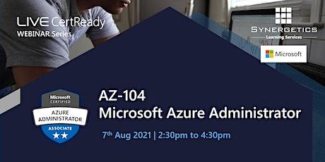 "Webinar on ""AZ-104 - Microsoft Azure Administrator"" biglietti"