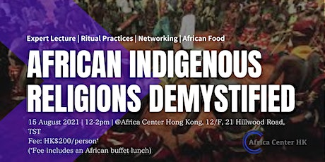 African Indigenous Religions Demystified tickets