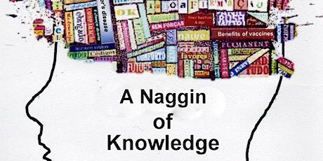 'A NAGGIN OF KNOWLEDGE' WITH JOHN F. CRYAN & MARINA LYNCH tickets