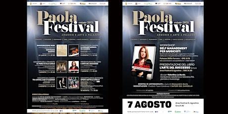 """Paola Festival-WORKSHOP E PRESENTAZIONE DEL LIBRO """"L'ARTE DEL SUCCESSO"""" biglietti"""