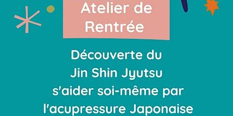 Atelier découverte Jin Shin Jyutsu billets