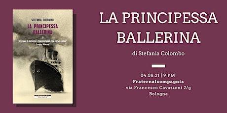 """Bologna • """"La principessa ballerina"""" biglietti"""