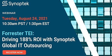 Driving 188% ROI with Synoptek Global IT Outsourcing: Total Economic Impact tickets
