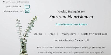 Weekly Halaqah For Spiritual  Nourishment tickets