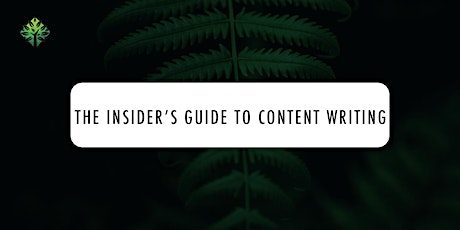 The Insider's Guide to Content Writing tickets