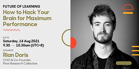 How to Hack your Brain for Maximum Performance | Future of Learning tickets