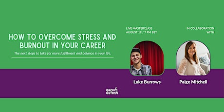How To Overcome Stress And Burnout In Your Career tickets