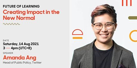 Twitter: Creating Impact in the New Normal | Future of Learning tickets