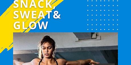 Snack, Sweat & Glow tickets