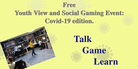 Free Youth View and Social Gaming Event: Covid-19 edition. tickets