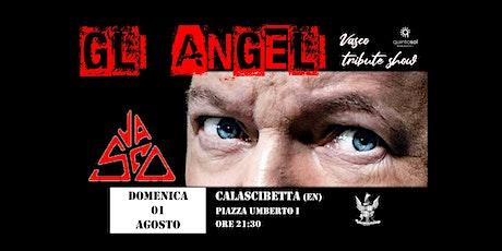 Band GLI ANGELI tributo a Vasco biglietti
